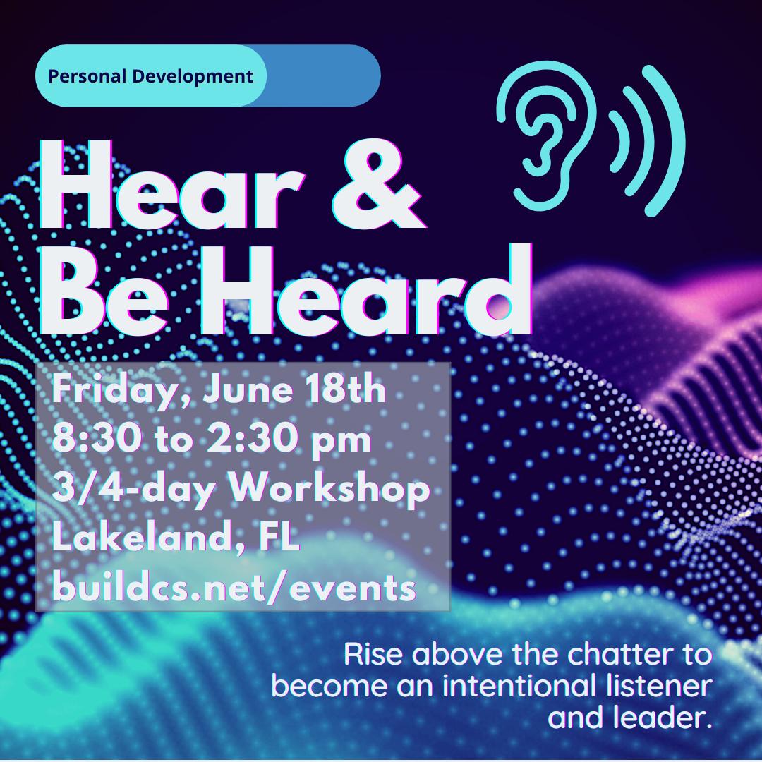 Hear & Be Heard Communication Workshop Lakeland FL
